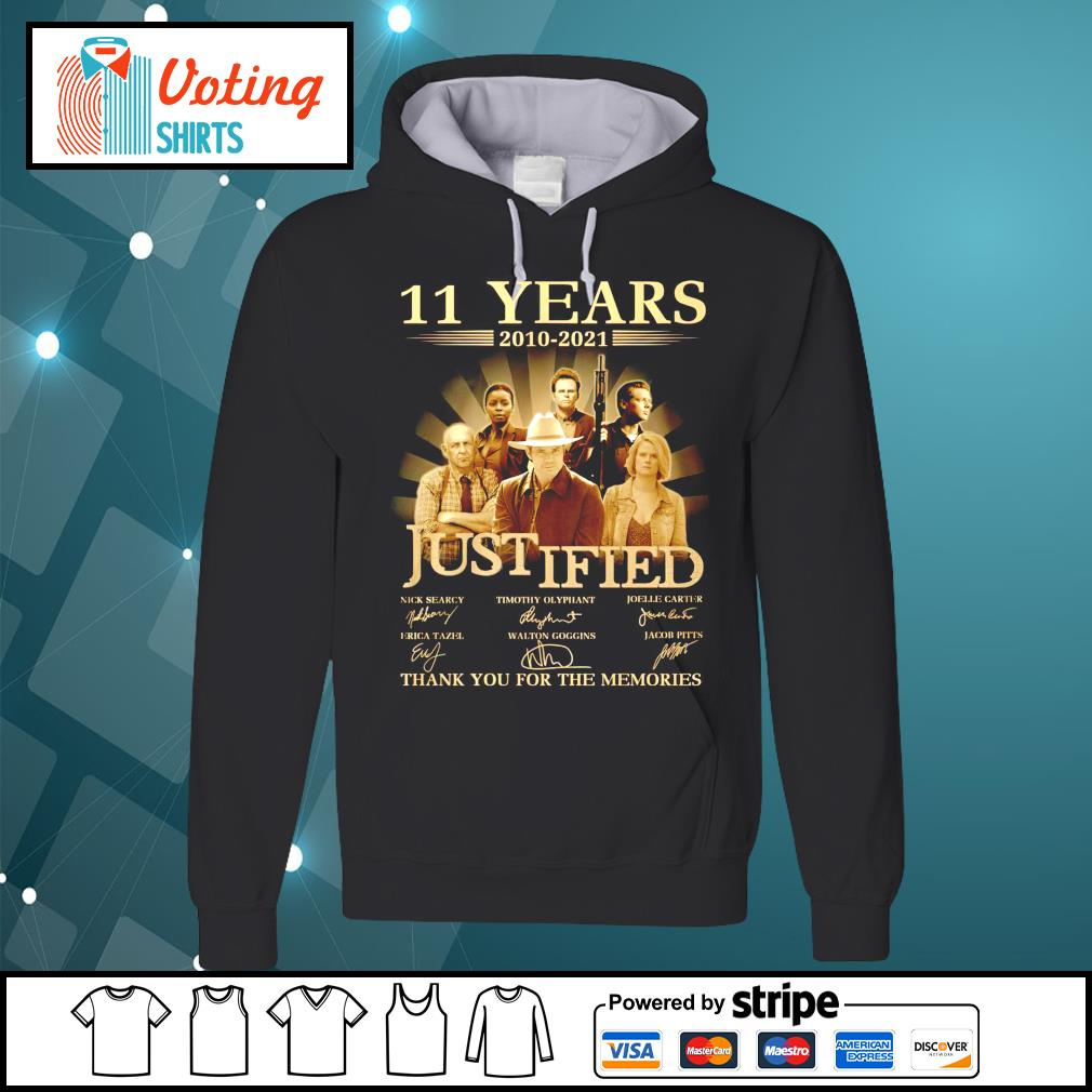 11 years 2010 2021 Justified thank you for the memories hoodie