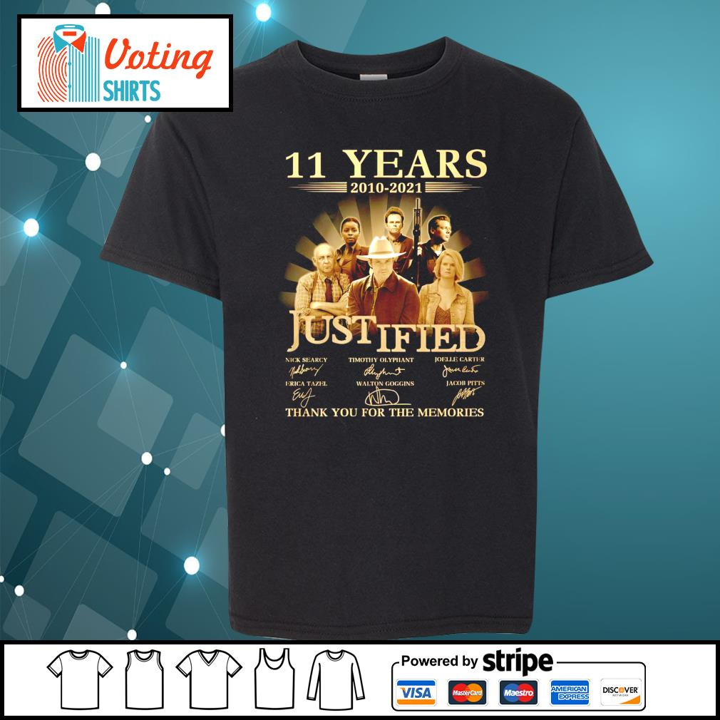 11 years 2010 2021 Justified thank you for the memories youth-tee