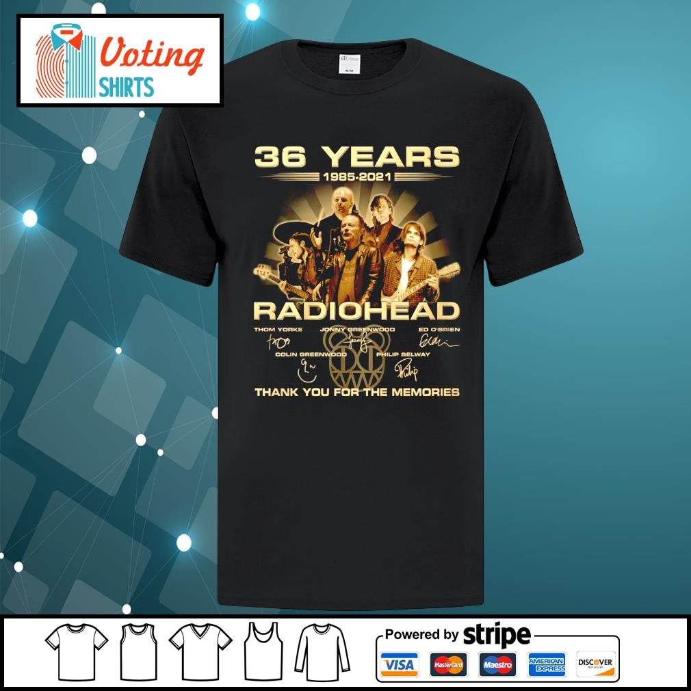 36 years 1985 2021 Radiohead thank you for the memories shirt