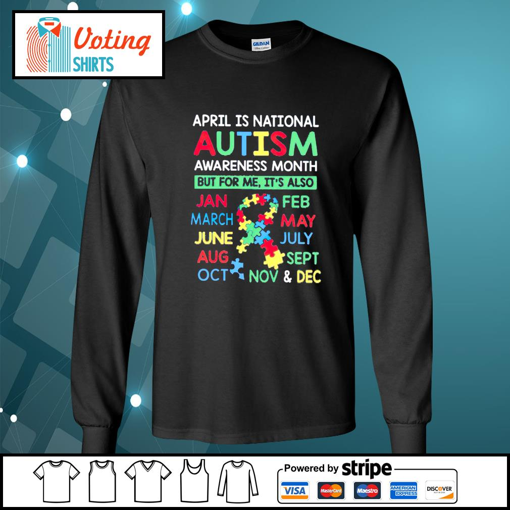 April is national Autism awareness month longsleeve-tee