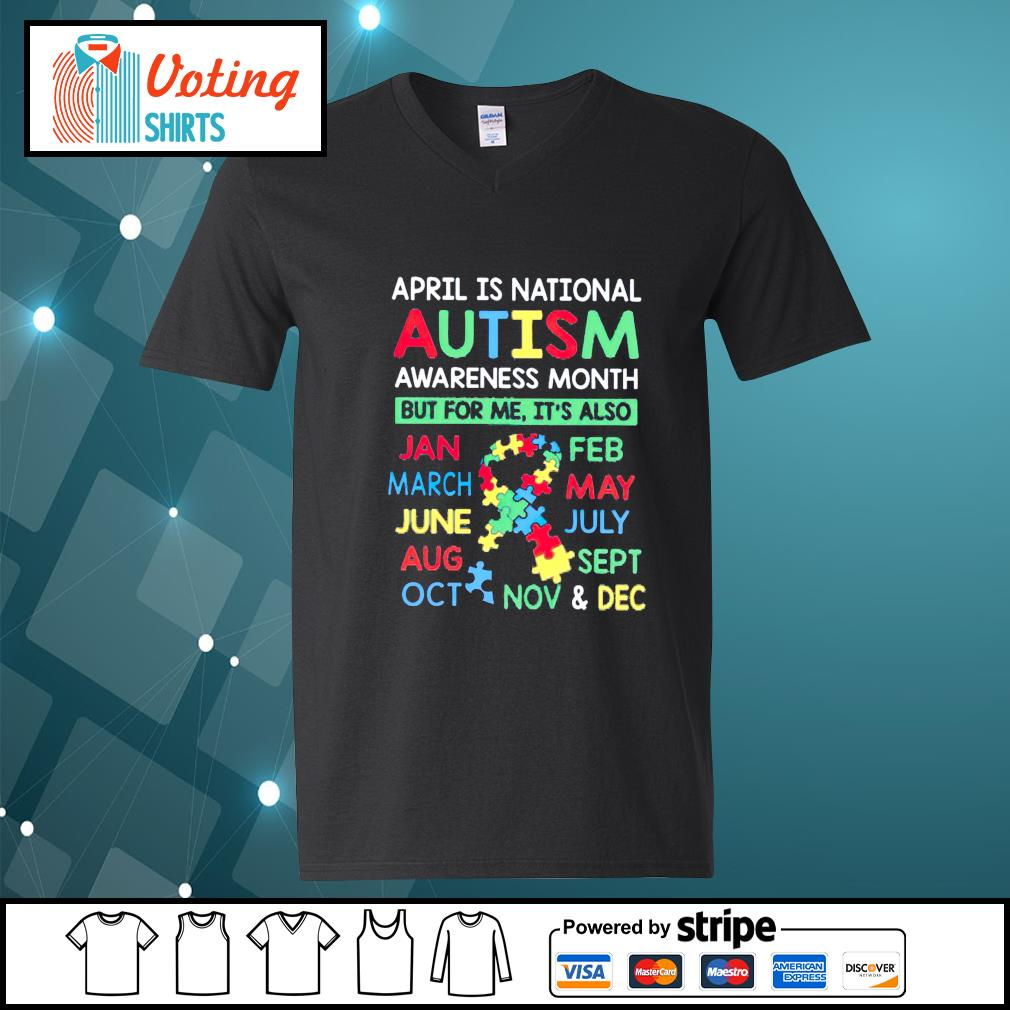 April is national Autism awareness month v-neck-t-shirt