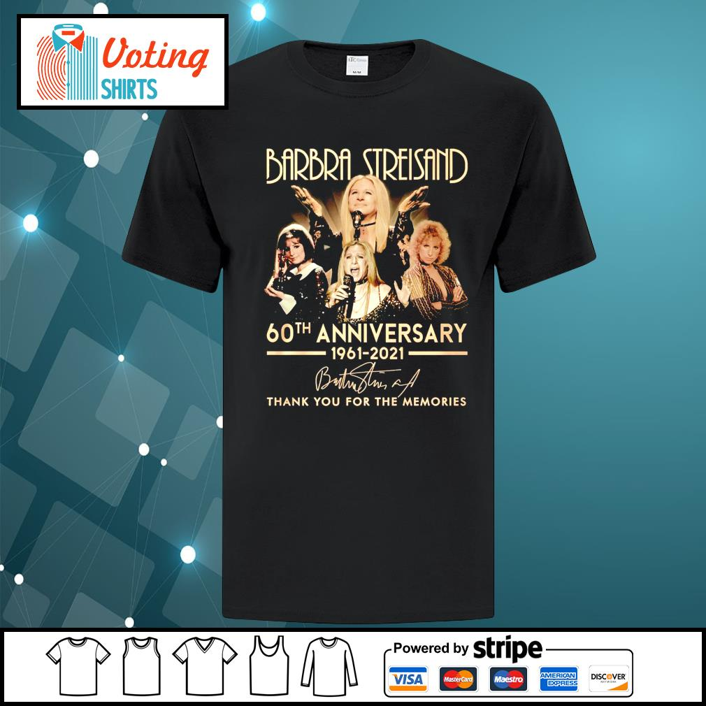 Barbra Streisand 60th anniversary 1961 2021 thank you for the memories shirt