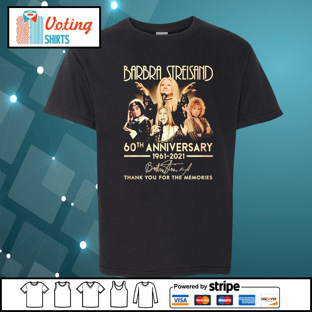 Barbra Streisand 60th anniversary 1961 2021 thank you for the memories youth-tee