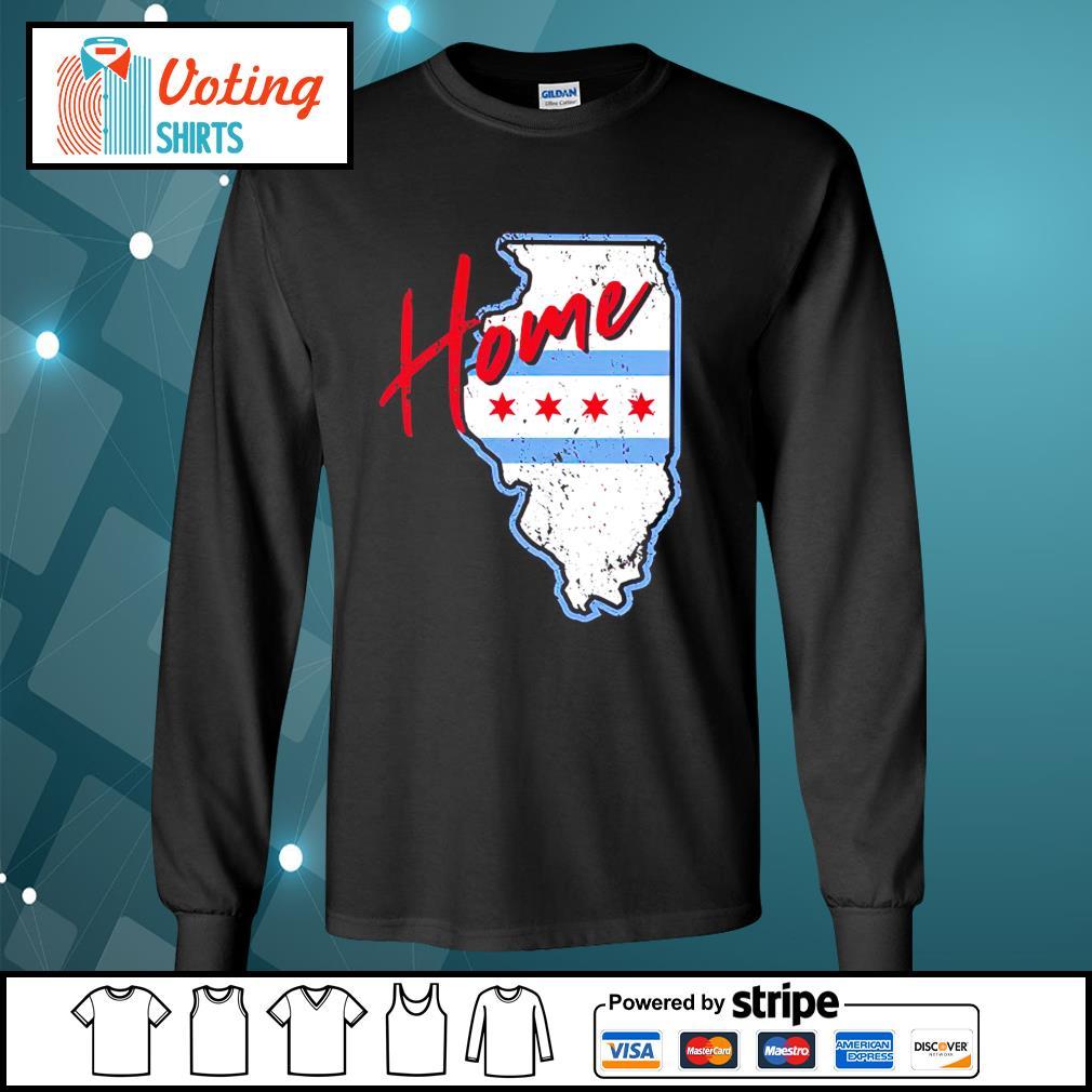 Chicago Home shirt, hoodie sweater and tank top longsleeve-tee