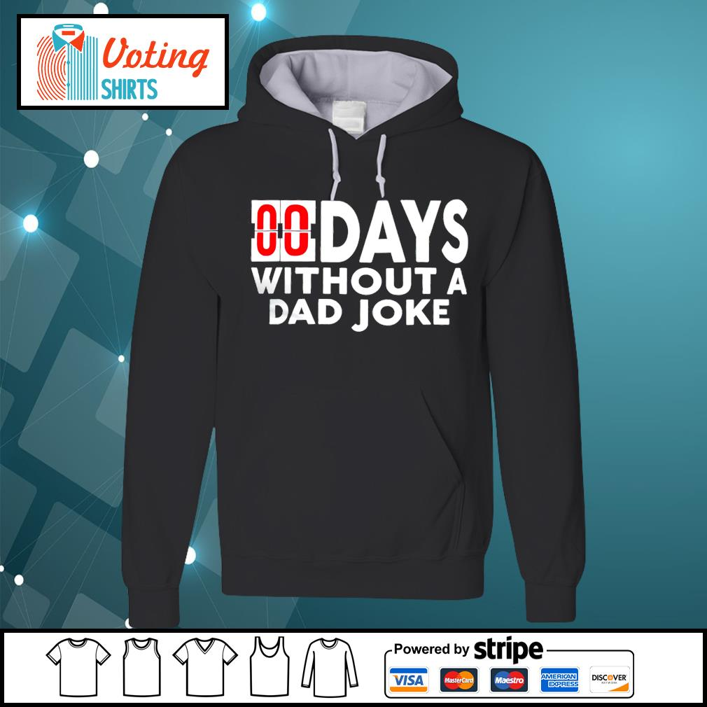 00 days without a dad joke hoodie