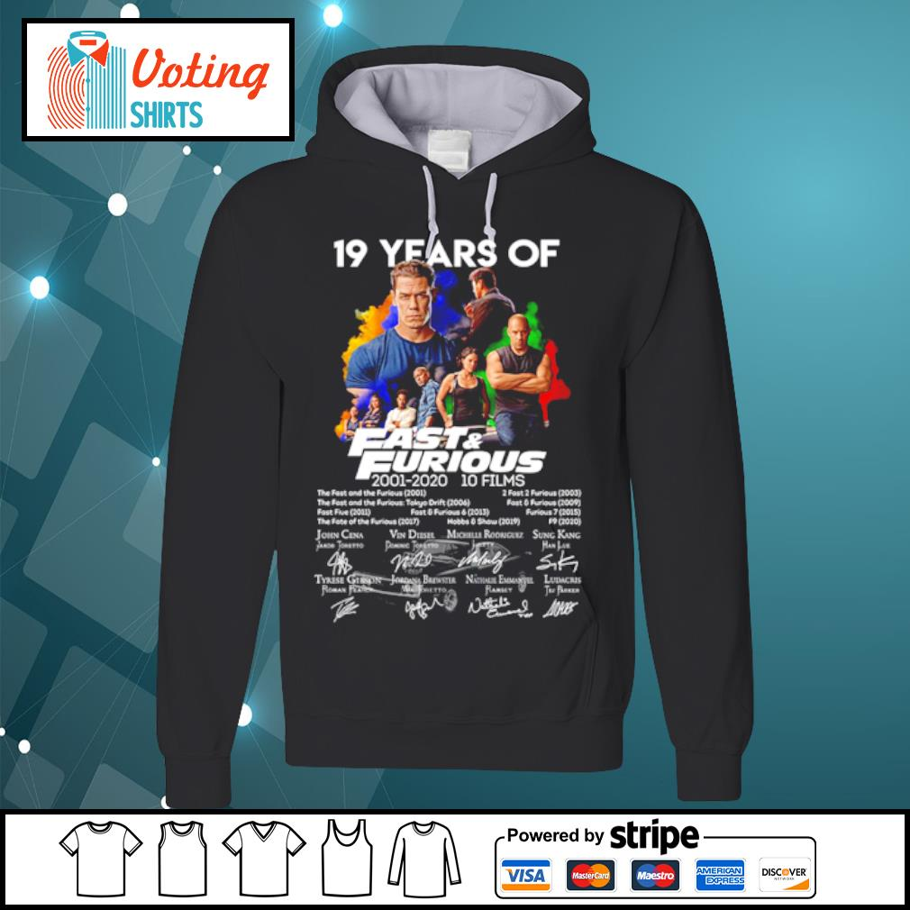 19 years of fast and furious 2001-2020 10 films s hoodie