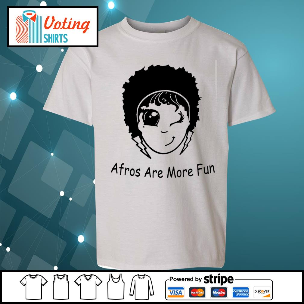 Afros are more fun s youth-tee