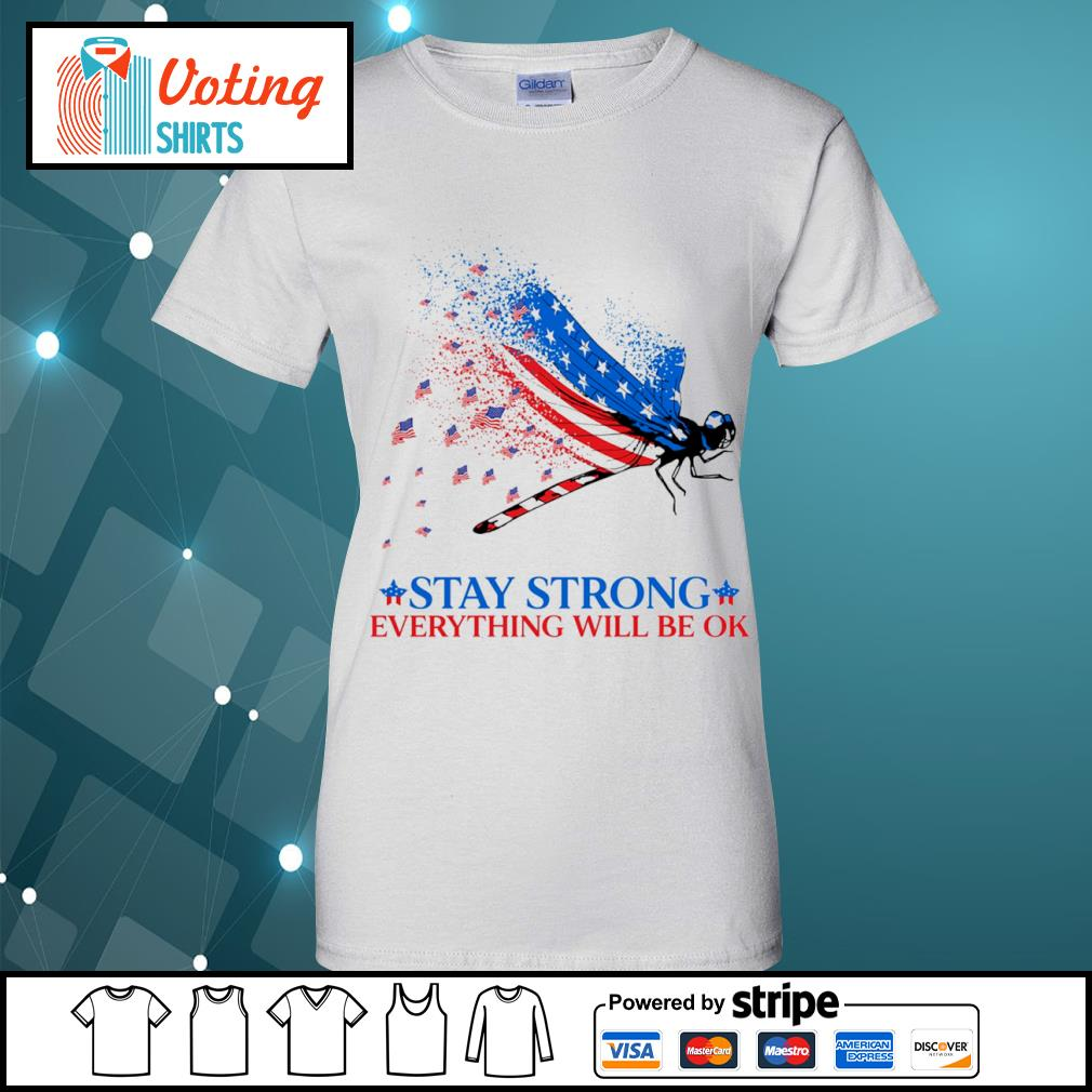 American flag dragonfly stay strong everything will be ok s ladies-tee