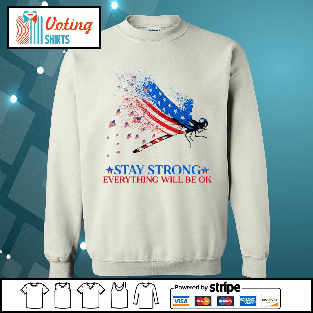 American flag dragonfly stay strong everything will be ok s sweater