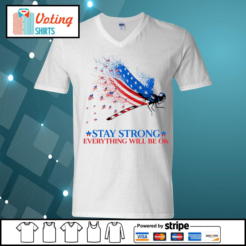 American flag dragonfly stay strong everything will be ok s v-neck-t-shirt