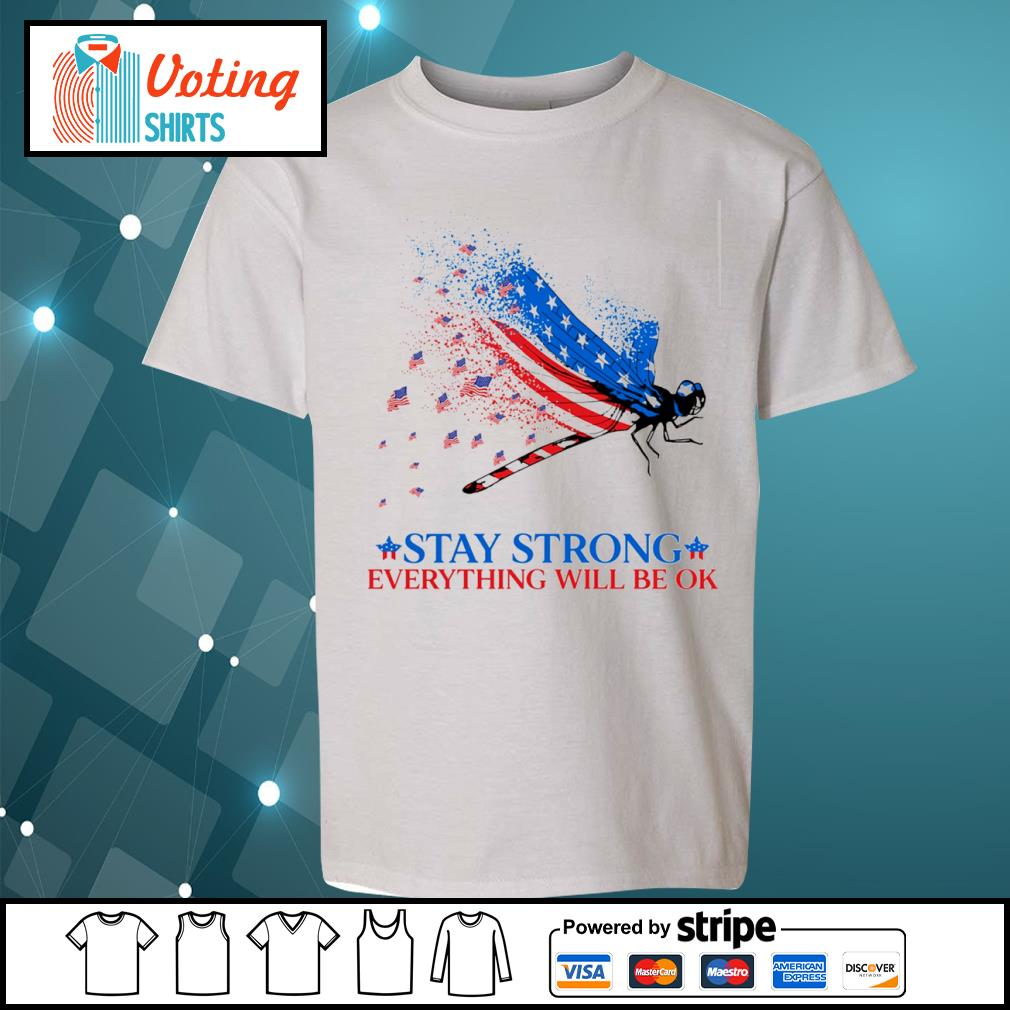 American flag dragonfly stay strong everything will be ok s youth-tee