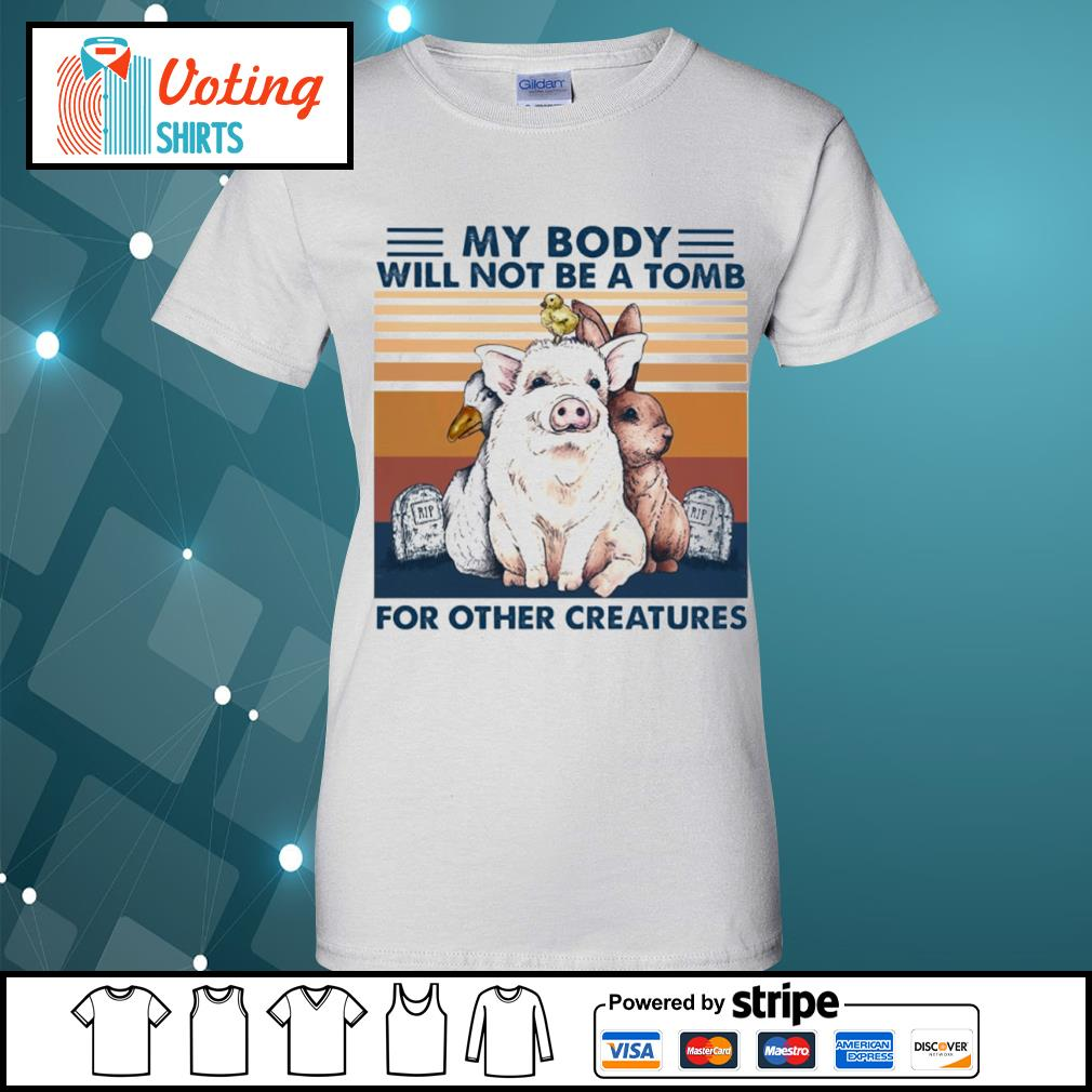 Animals my body will not be a tomb for other creatures vintage s ladies-tee