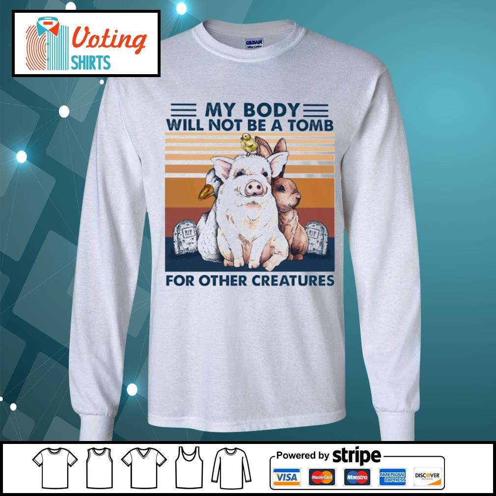 Animals my body will not be a tomb for other creatures vintage s longsleeve-tee