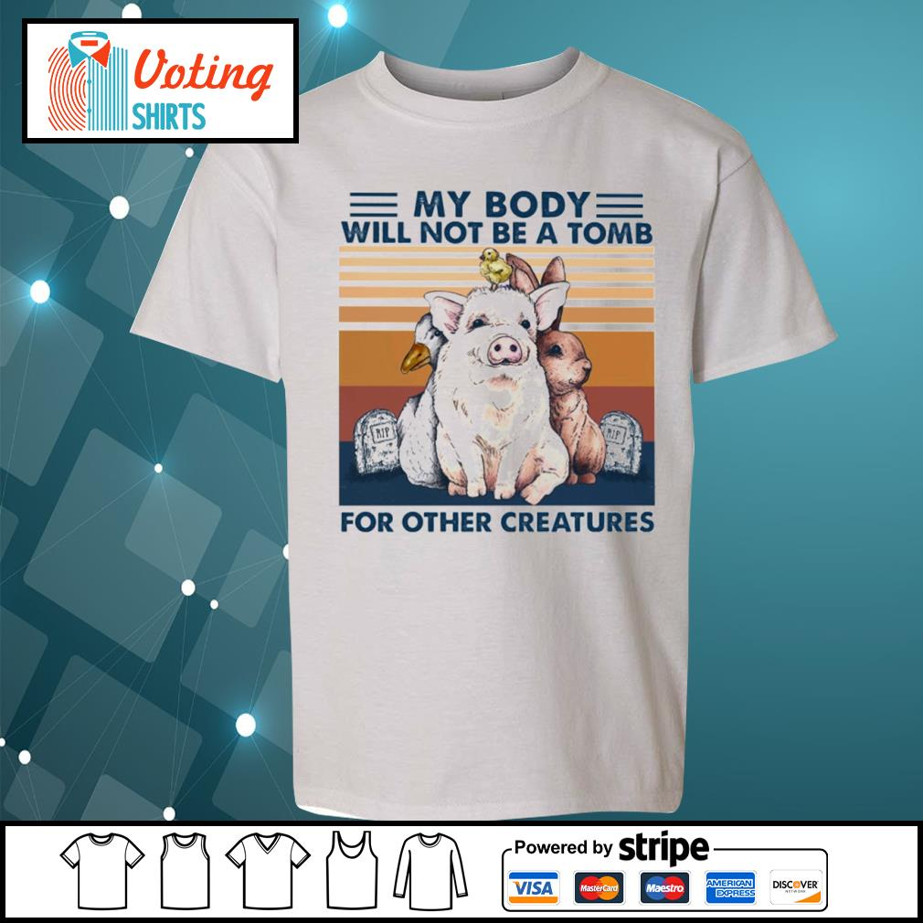 Animals my body will not be a tomb for other creatures vintage s youth-tee