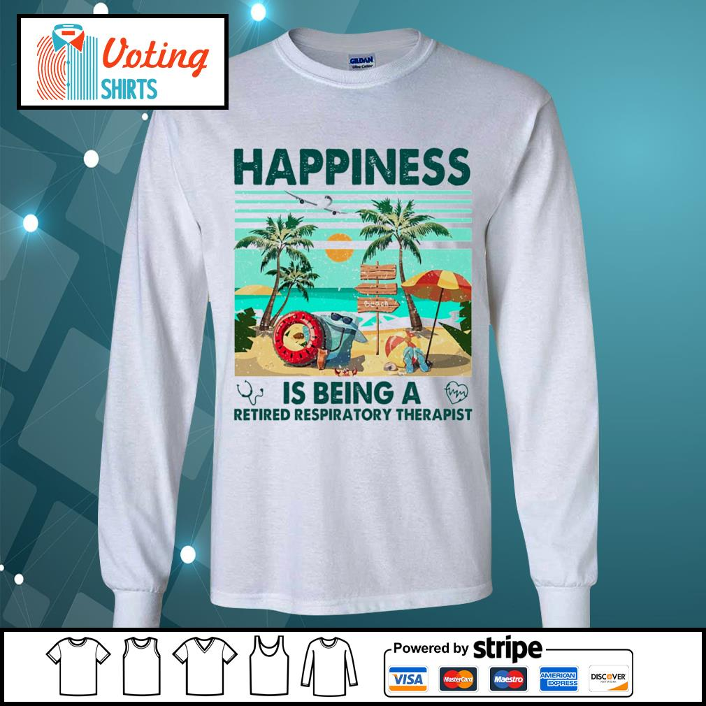 Beach happiness is being a retired respiratory therapist vintage s longsleeve-tee
