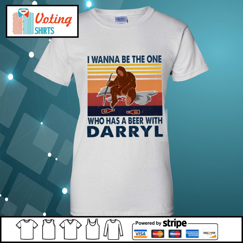 Bigfoot I wanna be the one who has a beer with Darryl vintage s ladies-tee