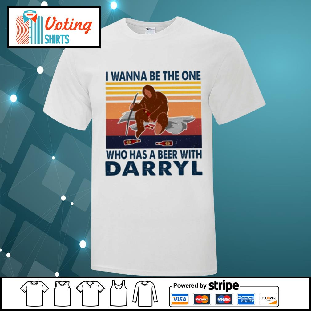 Bigfoot I wanna be the one who has a beer with Darryl vintage shirt