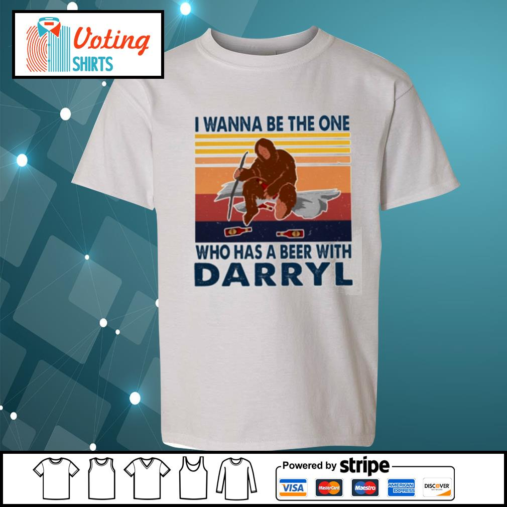 Bigfoot I wanna be the one who has a beer with Darryl vintage s youth-tee