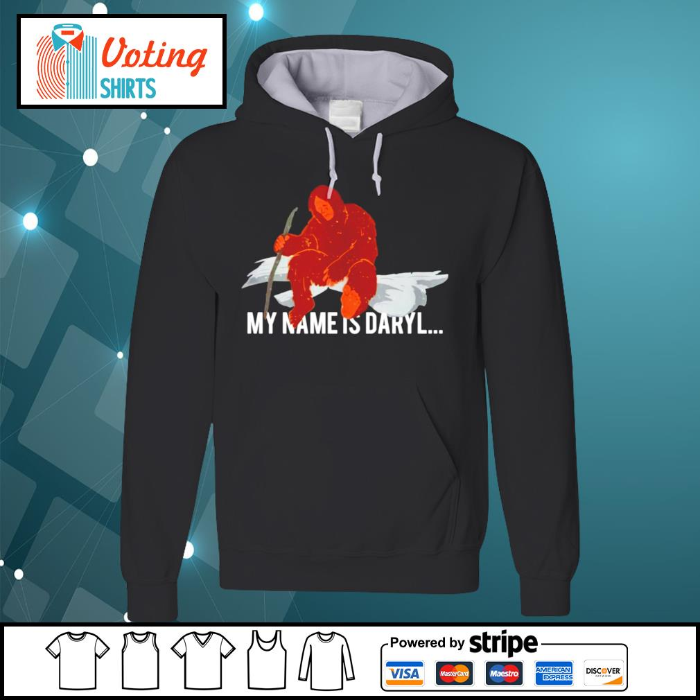 Bigfoot my name is Daryl s hoodie