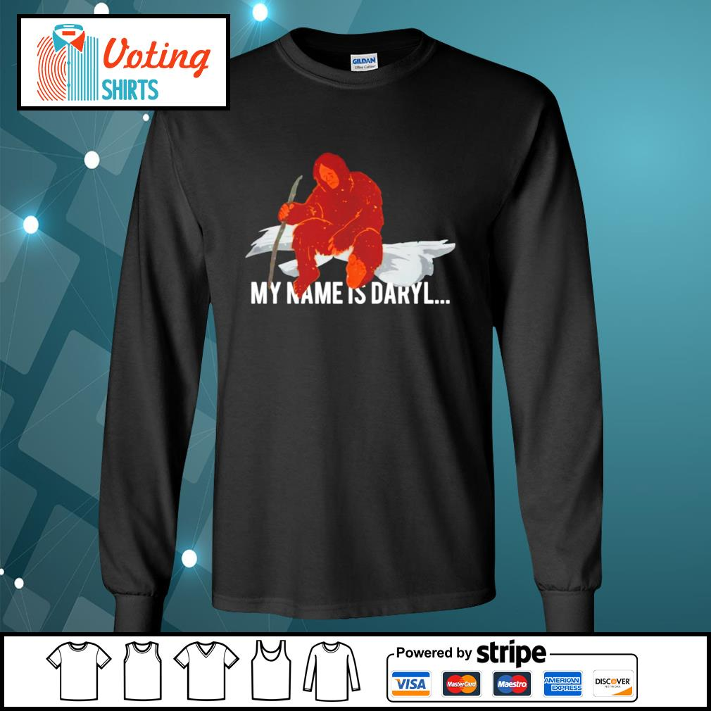 Bigfoot my name is Daryl s longsleeve-tee