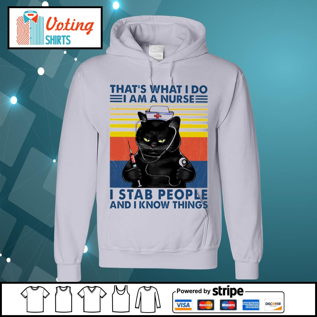 Black cat that_s what I do I am a nurse I stab people and I know things vintage s hoodie