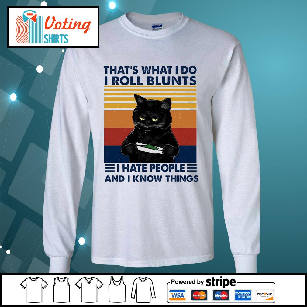 Black cat that's what I do I roll blunts I cut people and I know things vintage s longsleeve-tee