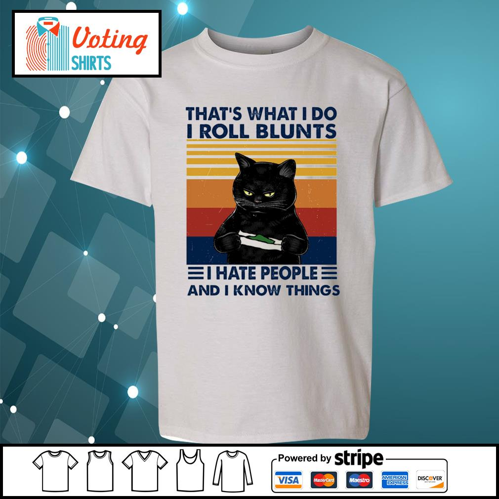 Black cat that's what I do I roll blunts I cut people and I know things vintage s youth-tee