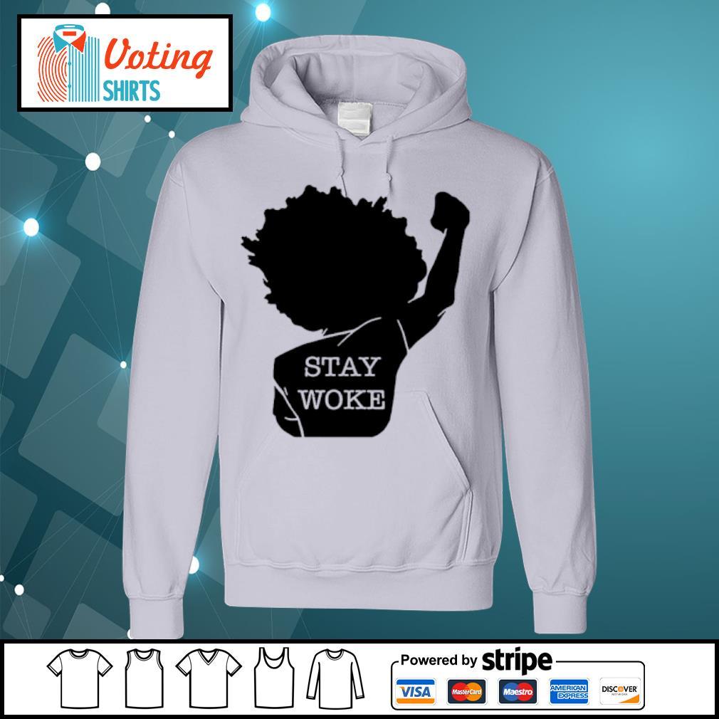 Black girl stay woke s hoodie