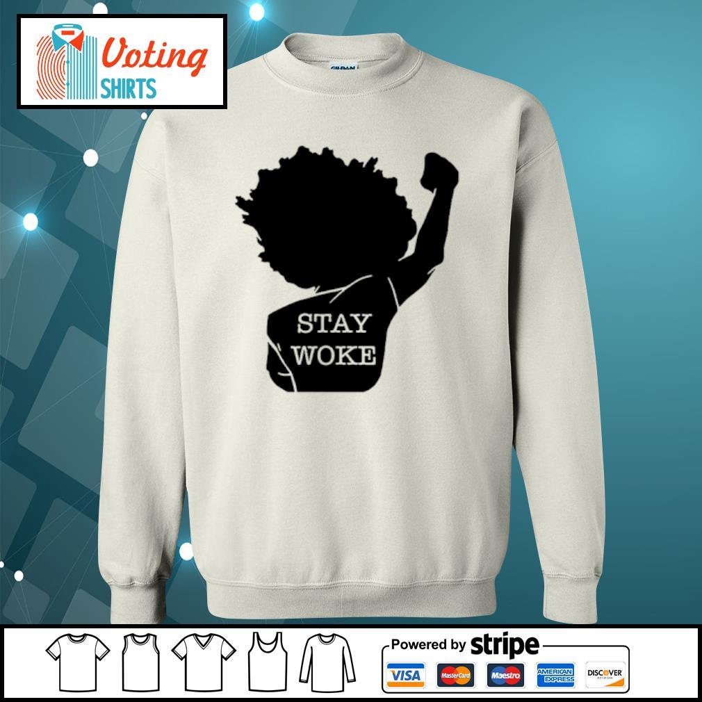 Black girl stay woke s sweater