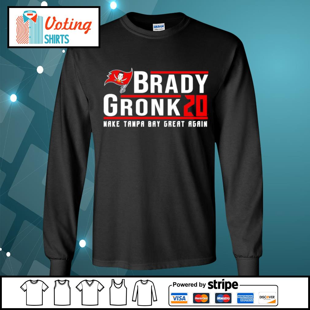 Brady Gronk 2020 make Tampa Bay great again s longsleeve-tee