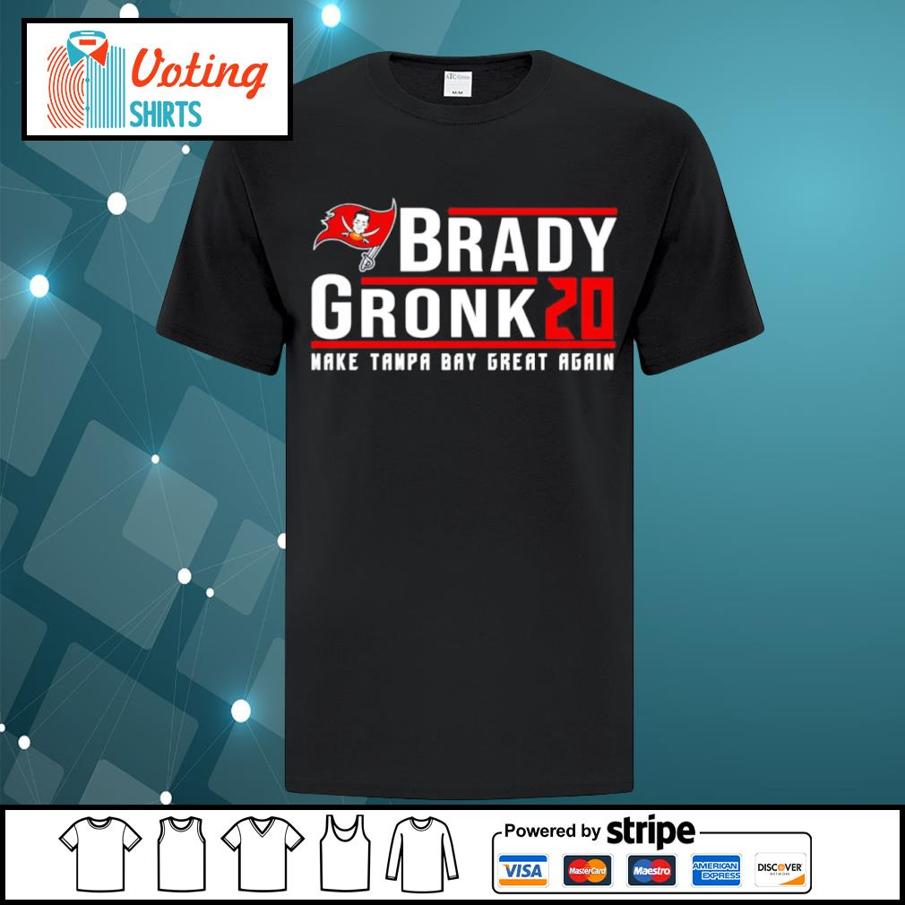 Brady Gronk 2020 make Tampa Bay great again shirt