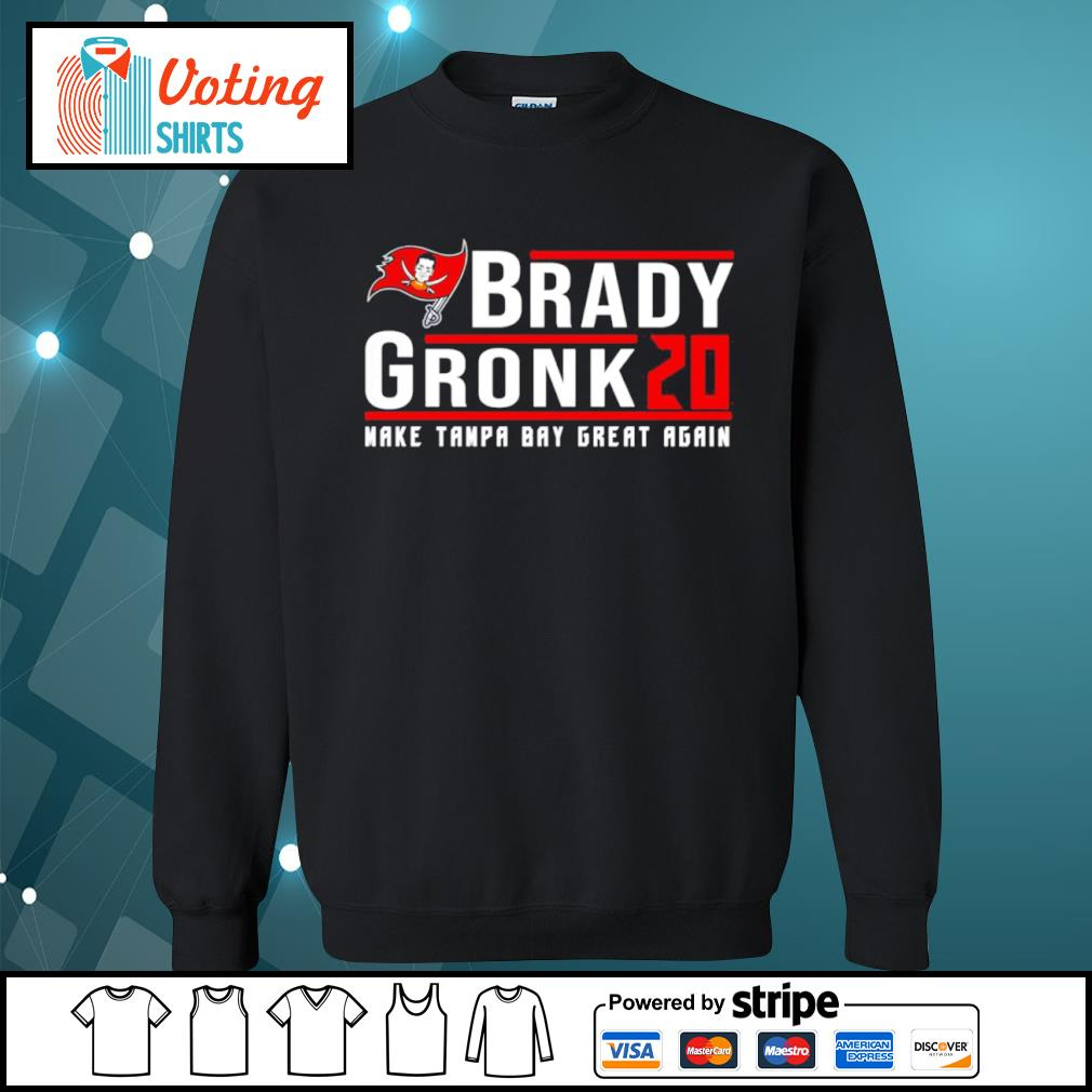 Brady Gronk 2020 make Tampa Bay great again s sweater