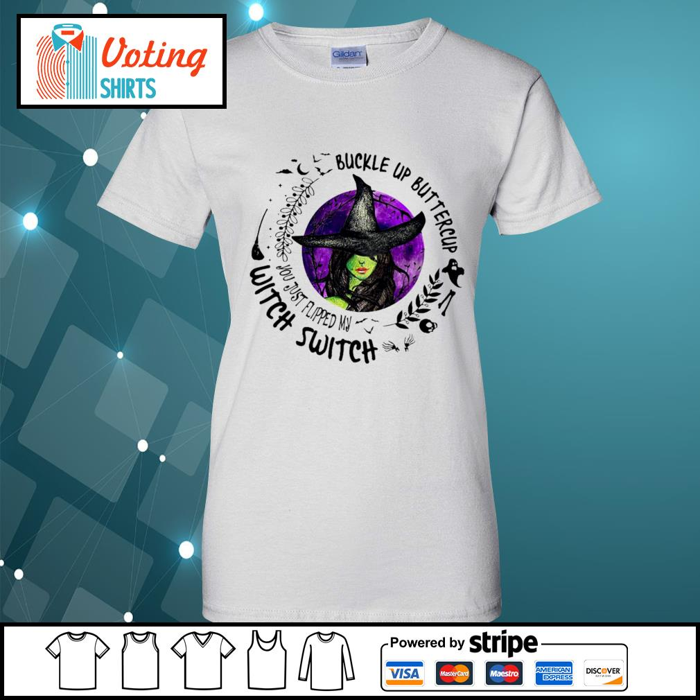 Buckle up buttercup witch switch s ladies-tee