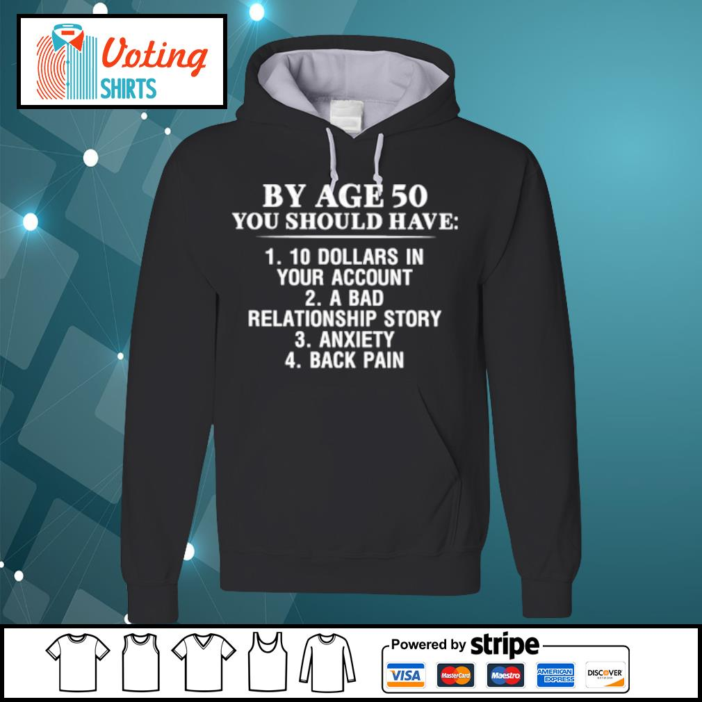 By age 50 you should have s hoodie