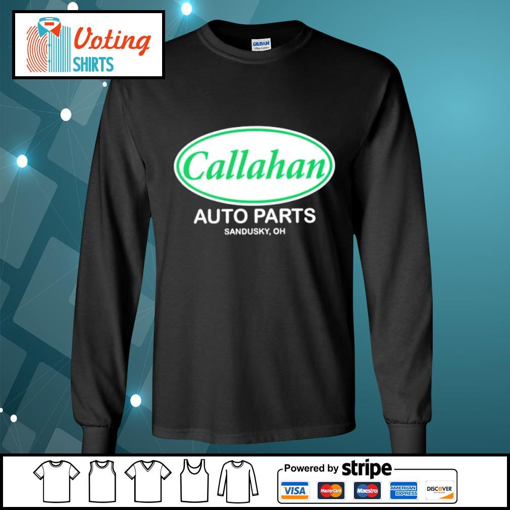 Callahan auto parts Sandusky oh s longsleeve-tee
