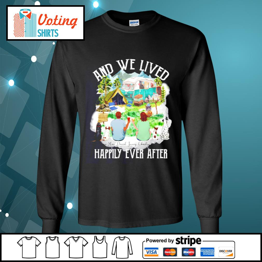 Camping dogs and cat and we lived happily ever after s longsleeve-tee