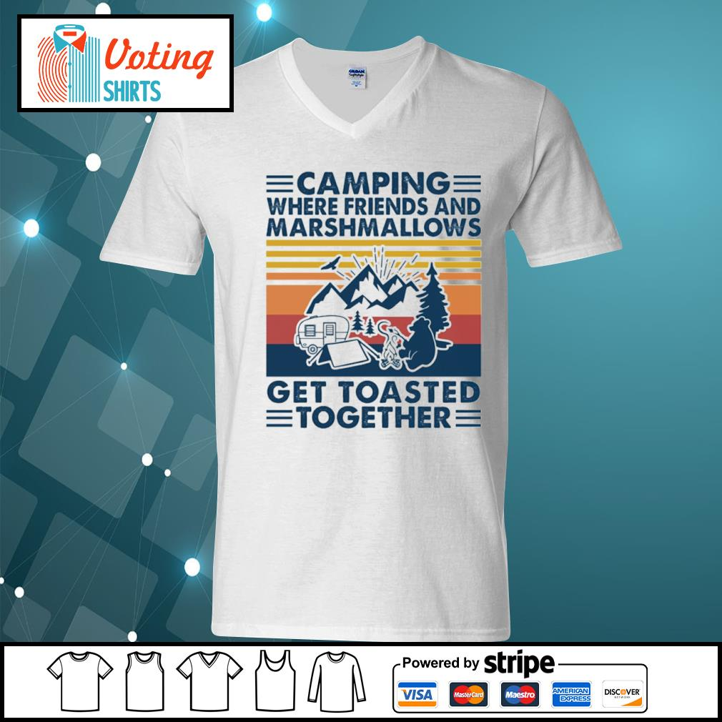 Camping where friends and marshmallows get toasted together vintage s v-neck-t-shirt