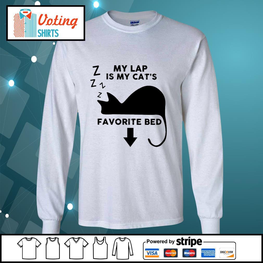 Cat my lap is my cat_s favorite bed s longsleeve-tee