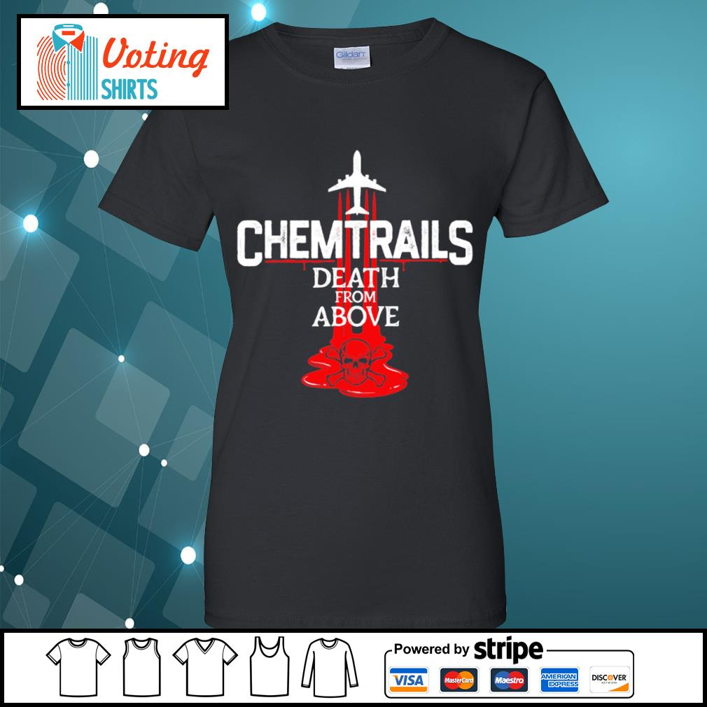 Chemtrails death from above s ladies-tee