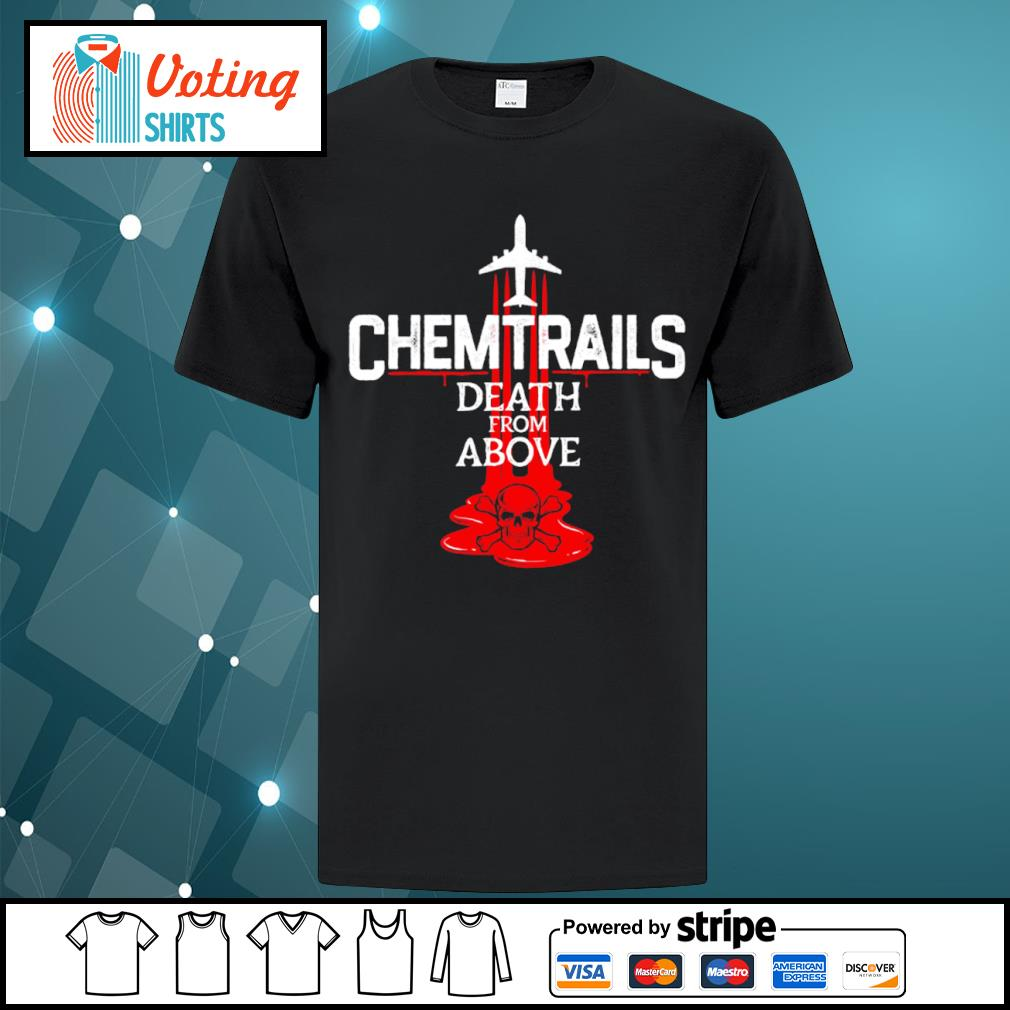 Chemtrails death from above shirt