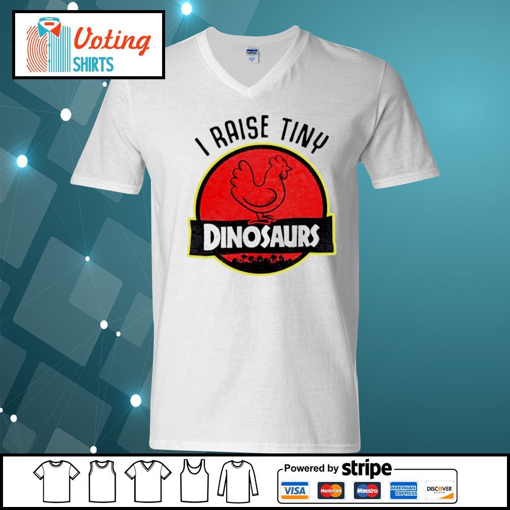 Chicken I raise tiny dinosaurs s v-neck-t-shirt