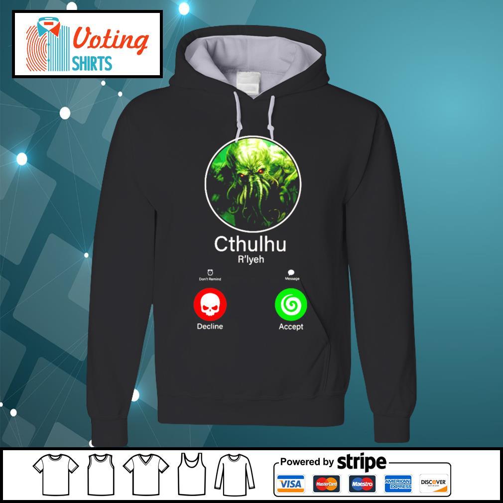 Cthulhu call decline accept s hoodie