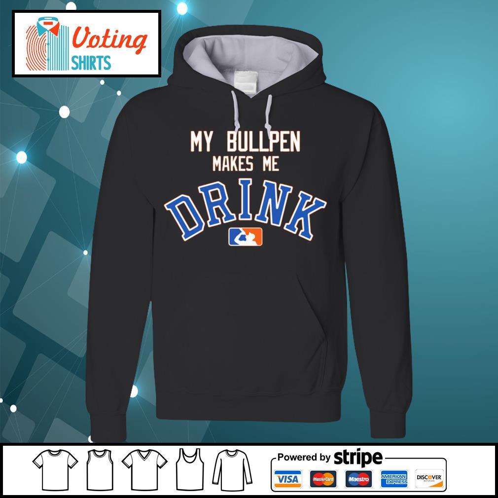 Detroit Tigers My bullpen make me Drink s hoodie