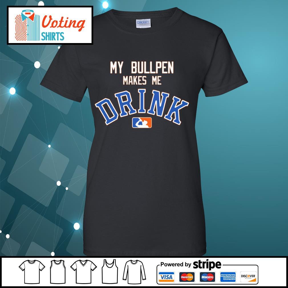 Detroit Tigers My bullpen make me Drink s ladies-tee