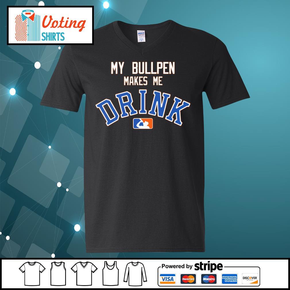 Detroit Tigers My bullpen make me Drink s v-neck-t-shirt
