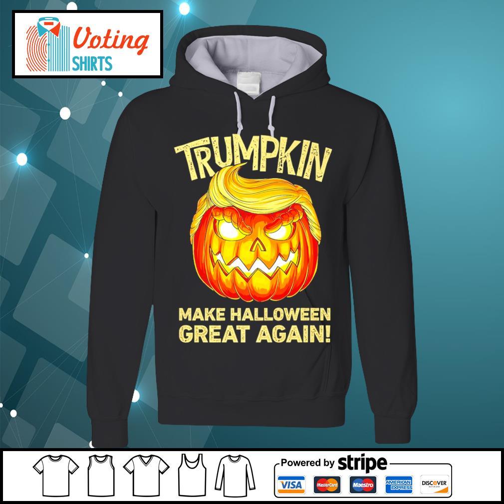 Donald Trump Trumpkin make Halloween great again s hoodie
