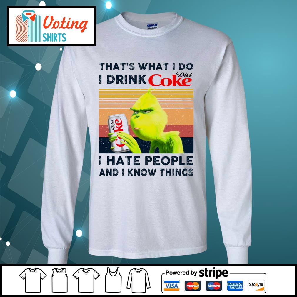 Dr Seuss that_s what I do I drink Diet Coke I hate people and I know things vintage s longsleeve-tee