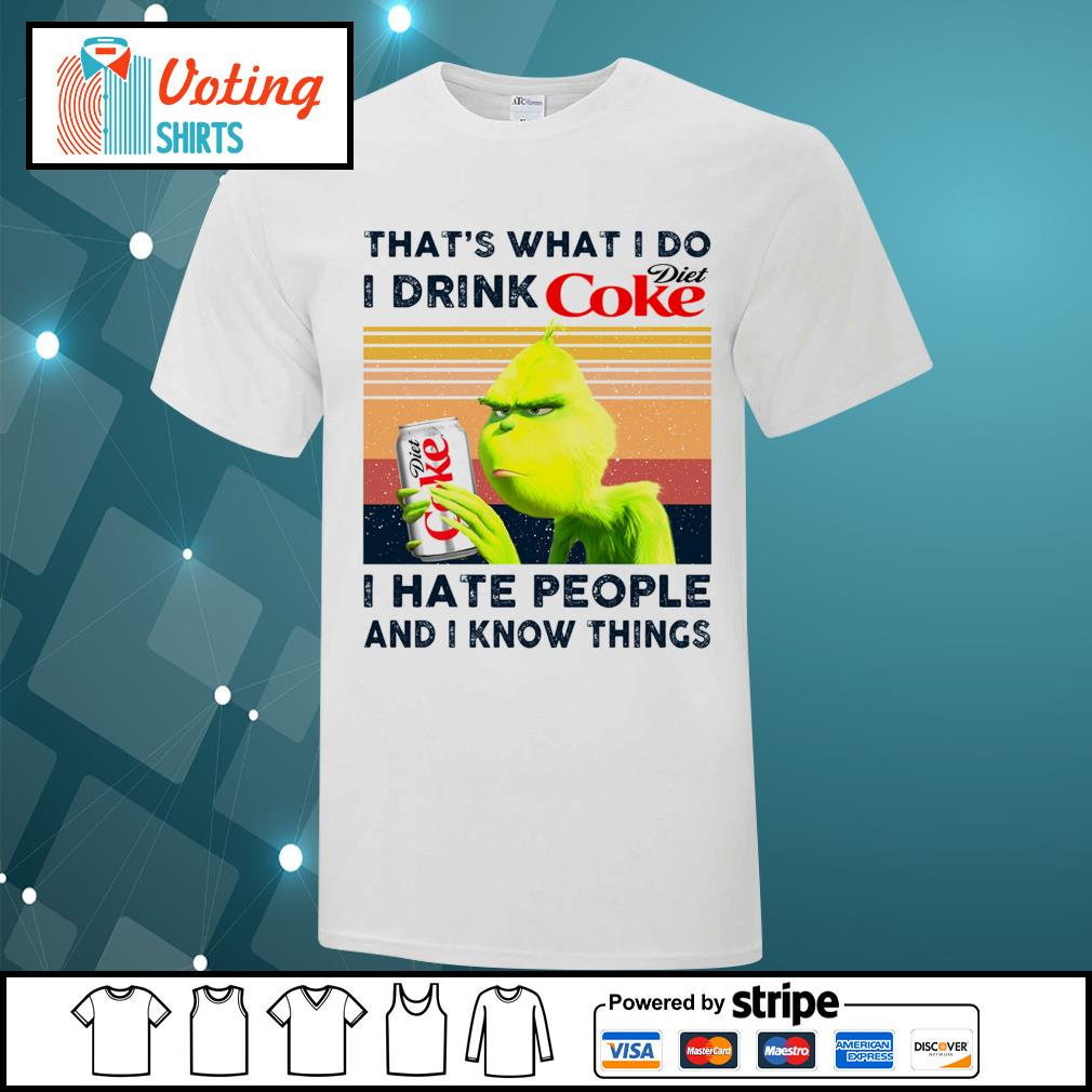 Dr Seuss that_s what I do I drink Diet Coke I hate people and I know things vintage shirt