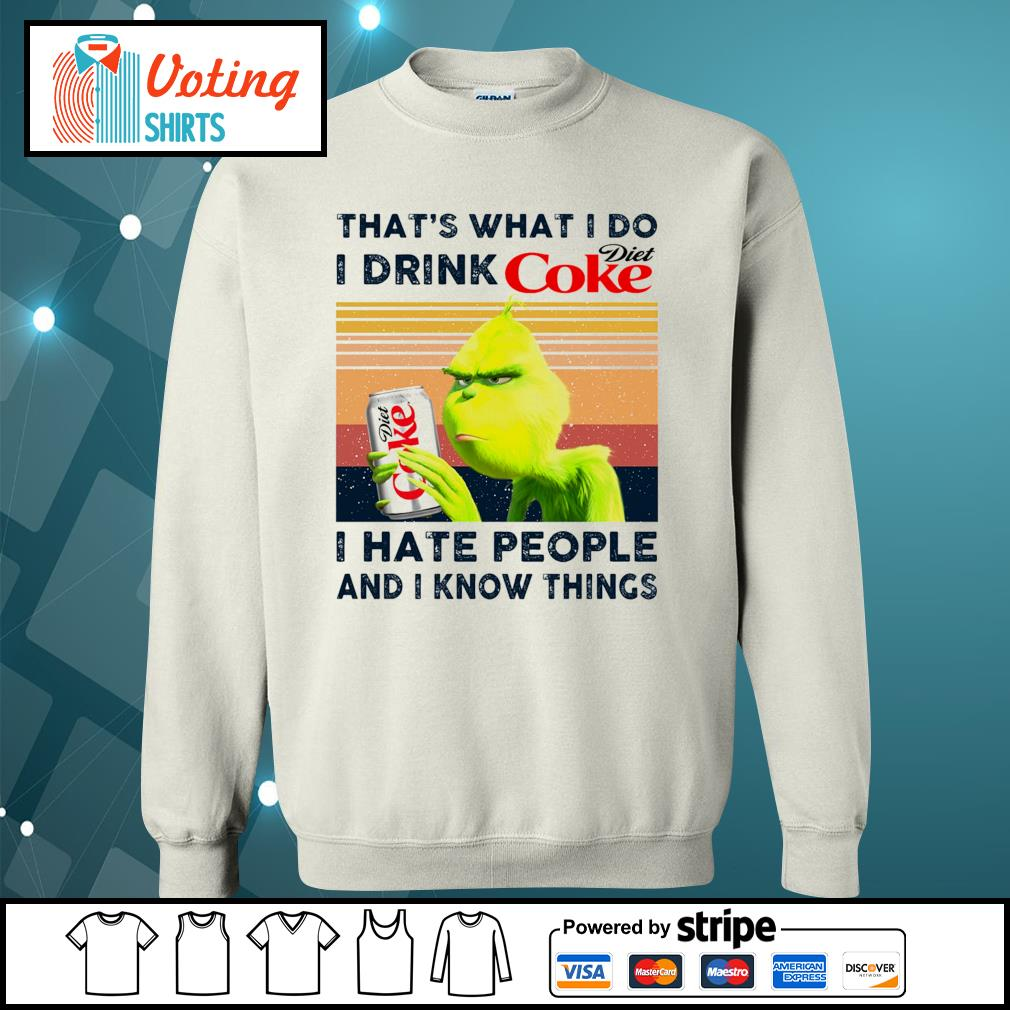 Dr Seuss that_s what I do I drink Diet Coke I hate people and I know things vintage s sweater