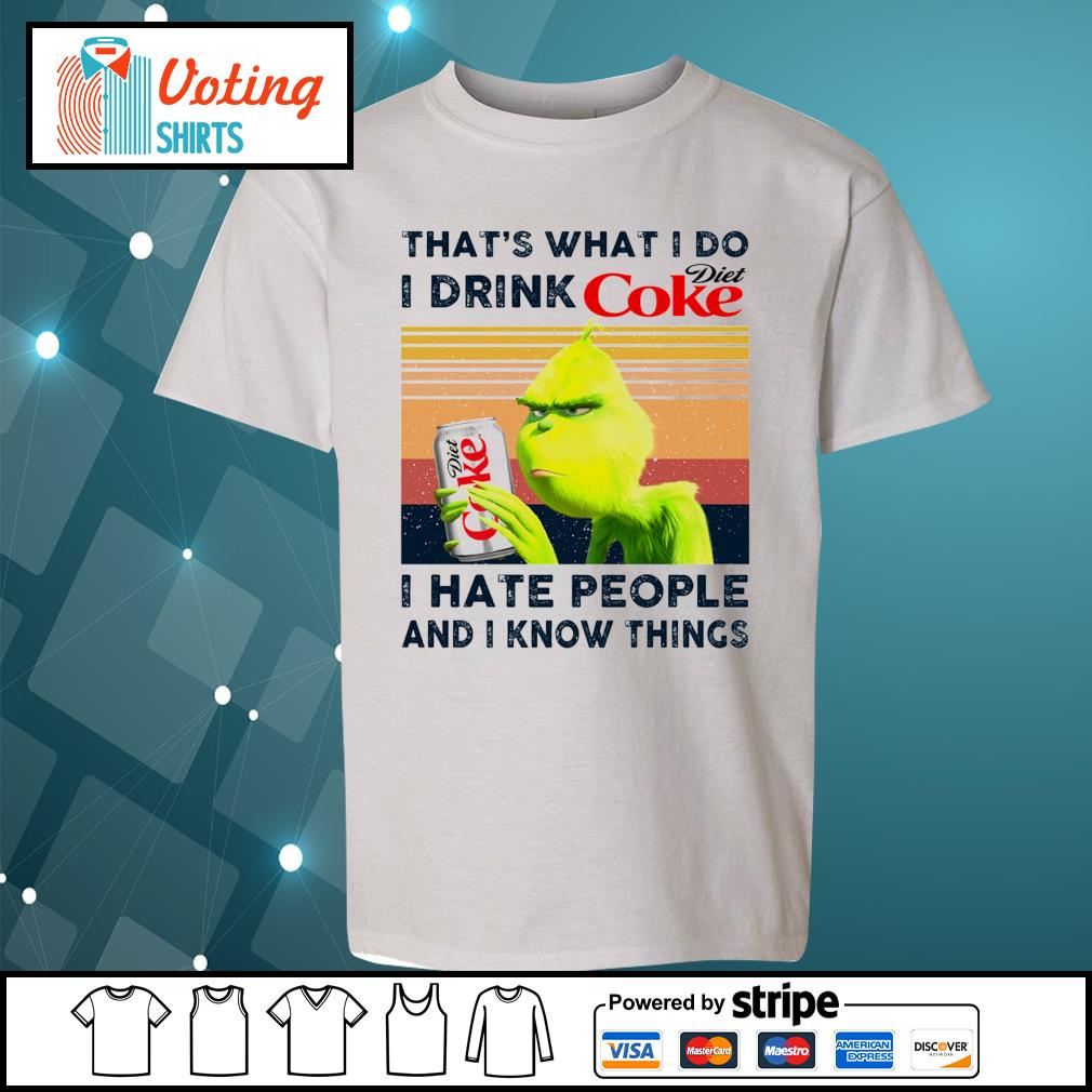 Dr Seuss that_s what I do I drink Diet Coke I hate people and I know things vintage s youth-tee